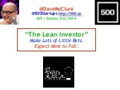 The Lean Investor: Lots of Little Bets (Boston, Dec 2014)