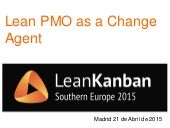 Lean PMO as a change agent