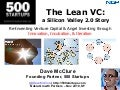 Silicon Valley 2.0: The Lean Investor