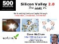 Silicon Valley 2.0: The Lean VC