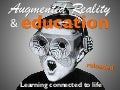 Augmented Reality and Education: Learning connected to life - Reloaded