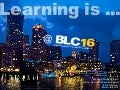 Learning is at BLC16
