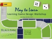 Play to Learn Workshop Slides