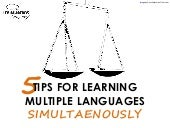 5 Tips for Learning Multiple Languages Simultaneously