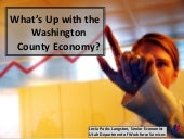 What's Up With the Washington County Economy