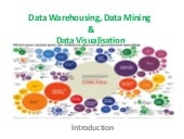 Data Warehousing, Data Mining & Dat...