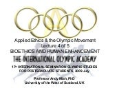 Bioethics and the Olympic Games: Hu...
