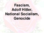 Fascism, Adolf Hitler, National Soc...