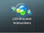 Led bracelet instructions