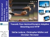 Towards Peer-Assisted Dynamic Adaptive Streaming over HTTP