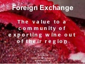 Foreign Exchange - The value to a c...