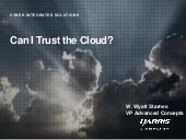 Can I Trust the Cloud?
