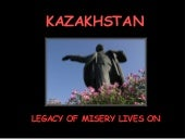 Legacy Of Misery Lives On In Kazakh...