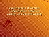 Legal aspects of workers' compensation