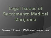 Legal Issues of Sacramento Medical ...