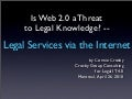 Is Web 2.0 a Threat to Legal Knowledge? -- Legal Services via the Internet