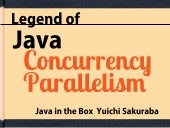 Legend of Java Concurrency/Parallelism