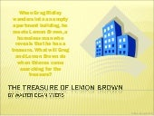 """The Treasure of Lemon Brown"" and E..."