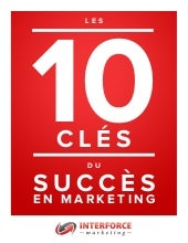Les 10 du succes en marketing (inte...