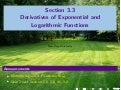 Lesson 14: Derivatives of Exponential and Logarithmic Functions (Section 021 slides)