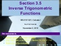 Lesson 16: Inverse Trigonometric Functions (Section 021 slides)