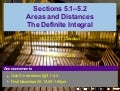 Lesson 24: Areas, Distances, the Integral (Section 041 slides)