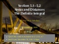 Lesson 25: Areas and Distances; The Definite Integral