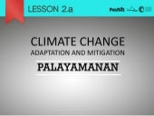 Climate Change: Adaptation and Mitigation - Palayamanan