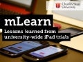 Lessons learned from University wide iPad Trials