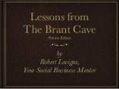 Lessons from The Brant Cave (Previe...