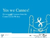 Lessons from the Cannes Lions PR Jury by MSLGROUP