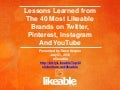 Lessons Learned From The 40 Most Likeable Brands on Twitter, Pinterest, Instagram & YouTube