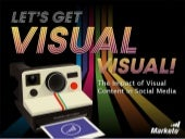Let's Get Visual, Visual!: The Impa...