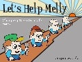 Let's Help Melly