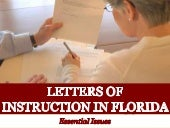 Letters of Instruction in Florida: Essential Issues