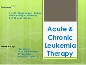 acute and chronic Leukemia  therap...