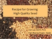 Recipes for Growing High Quality Se...