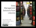 Data Management Solutions from Libraries at NSF Large Facilities Workshop