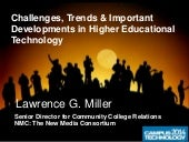 Lgm hChallenges, Trends & Important Developments in Higher Educational Technologyz report for ct long final
