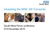 Liberating the nhs gp consortia   workshop - pam smith