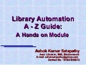 Library Automation A - Z Guide: A Hands on Module