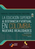 La educacion superior a distancia y virtual en colombia