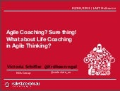"Coaching for Life aka ""Agile Coachi..."