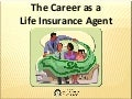Life Insurance Agent's Career