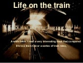 Life on a train by kush suman
