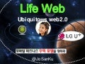 Life Web, Updated