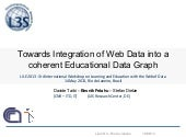 Towards Integration of Web Data int...