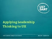 Applying Leadership Thinking to User Experience Design