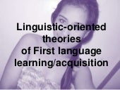 Linguistic oriented theories(pinker)