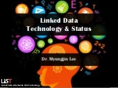 Linked Data Technology and Status
